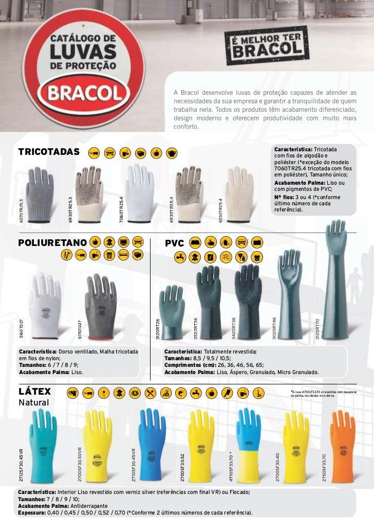 A Bracol desenvolve luvas de proteção capazes de atender as                                                               ...
