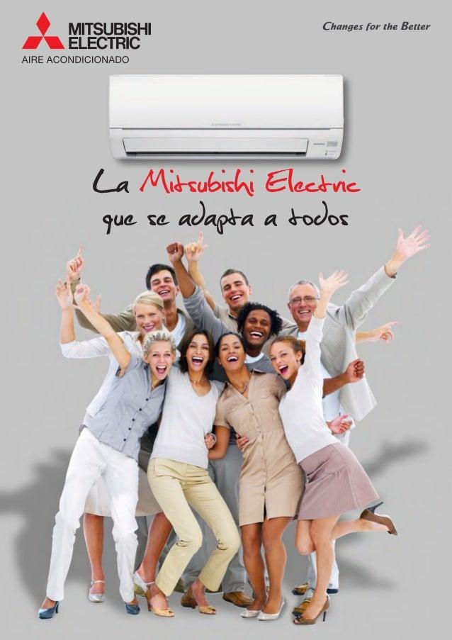La Mitsubishi Electric que se adapta a todos