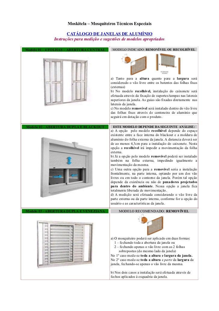 Moskitela – Mosquiteiros Técnicos Especiais                     CATÁLOGO DE JANELAS DE ALUMÍNIO              Instruções pa...