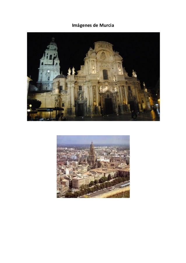 Imágenes de Murcia