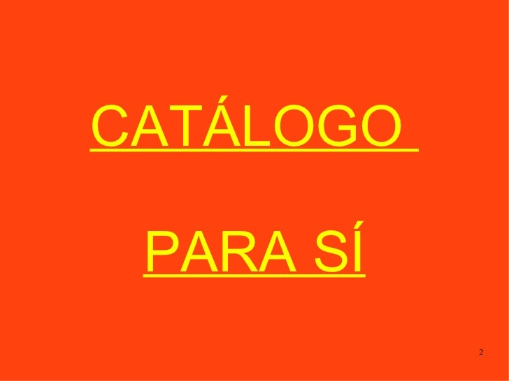 CATÁLOGO  PARA SÍ
