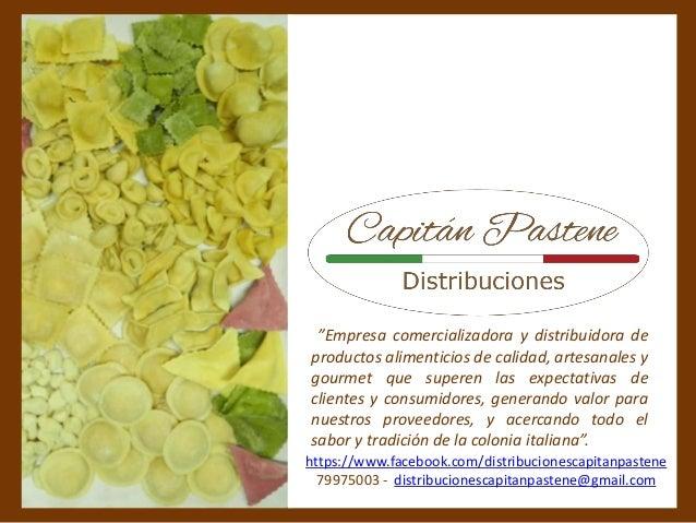 """""""Empresa comercializadora y distribuidora de productos alimenticios de calidad, artesanales y gourmet que superen las expe..."""