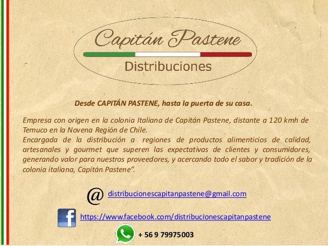 Desde CAPITÁN PASTENE, hasta la puerta de su casa.  Empresa con origen en la colonia Italiana de Capitán Pastene, distante...