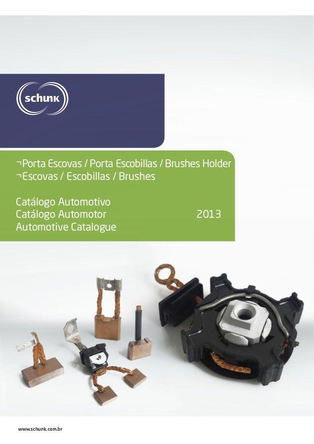 ¬Porta Escovas / Porta Escobillas / Brushes Holder ¬Escovas / Escobillas / Brushes Catálogo Automotivo Catálogo Automotor ...