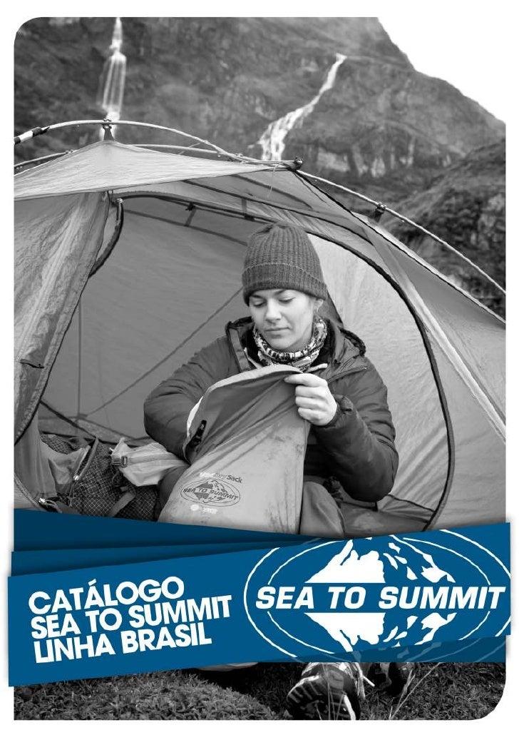 A Sea to SummitA Sea to SummitPor mais de duas décadas, nossa reputação gira em torno de três princípios: Inovação,Qualida...