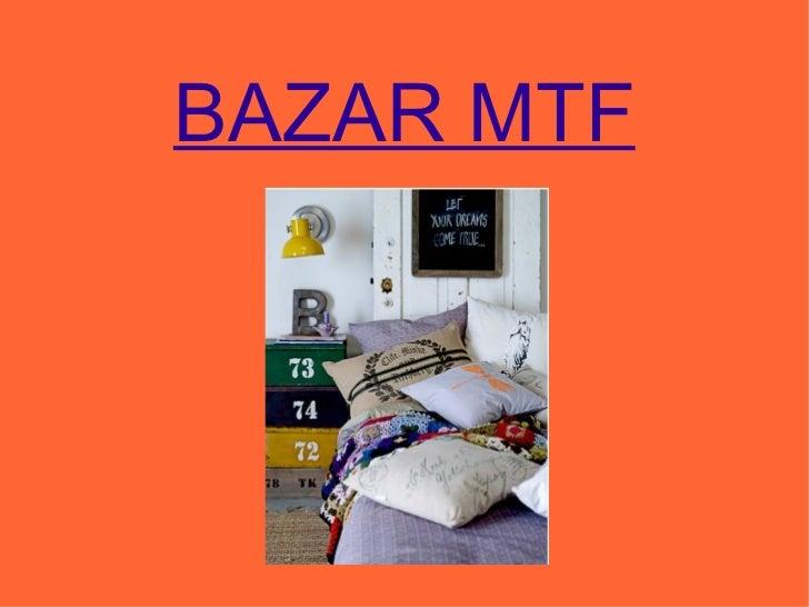BAZAR MTF - Catálogo têxteis