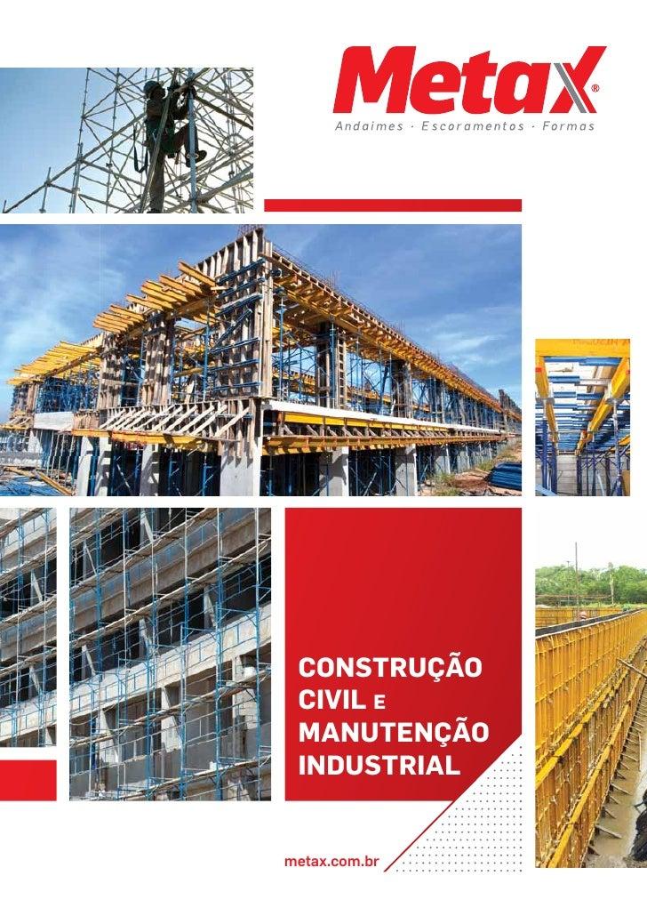 CONSTRUÇÃO CIVIL E MANUTENÇÃO INDUSTRIALmetax.com.br