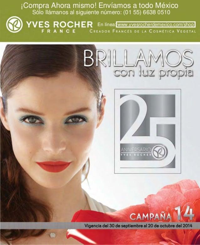 ¡Compra Ahora mismo! Envíamos a todo México Sólo llámanos al siguiente número: (01 55) 6638 0510 En línea: www.yvesrocherd...
