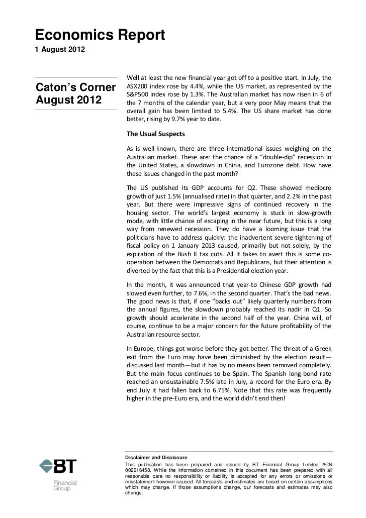 Economics Report1 August 2012                 Well at least the new financial year got off to a positive start. In July, t...