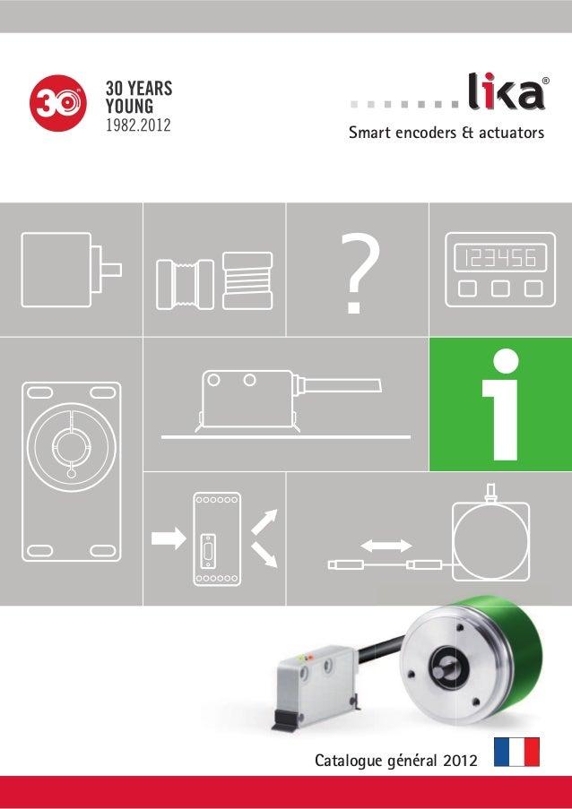 ?  ®  Smart encoders & actuators  Catalogue général 2012
