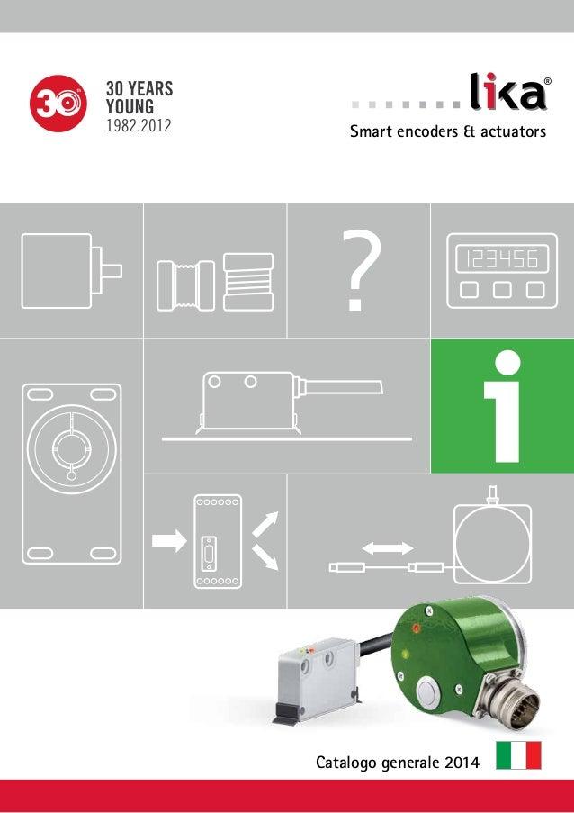 ?  ®  Smart encoders & actuators  Catalogo generale 2014