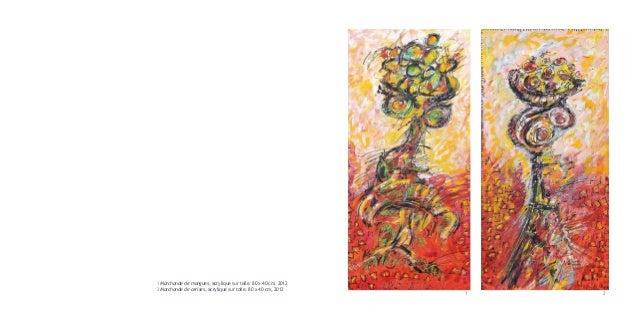 1 Marchande de mangues, acrylique sur toile, 80 x 40 cm, 20122 Marchande de cerises, acrylique sur toile, 80 x 40 cm, 2012...