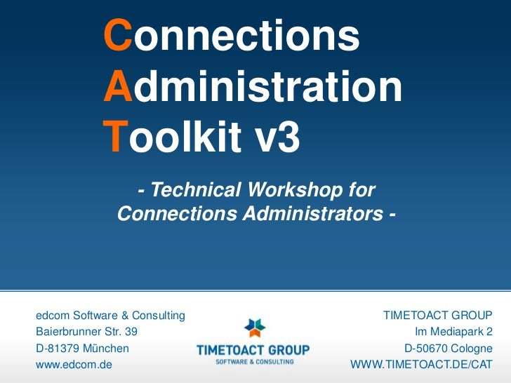 Connections            Administration            Toolkit v3                - Technical Workshop for              Connectio...