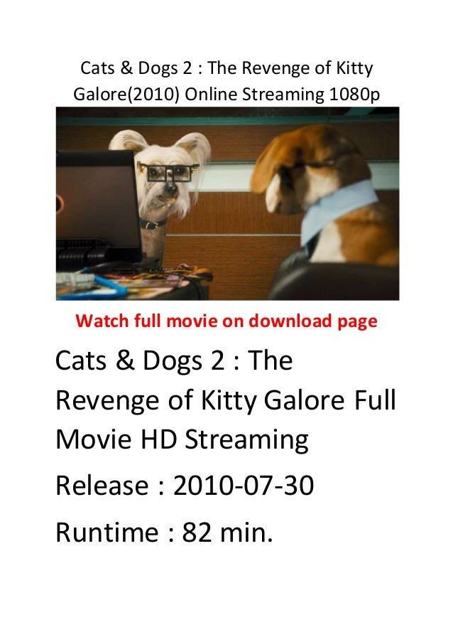 Cats And Dogs Revenge Of Kitty Galore Full Movie Online