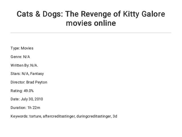 Cats & Dogs: The Revenge of Kitty Galore movies online