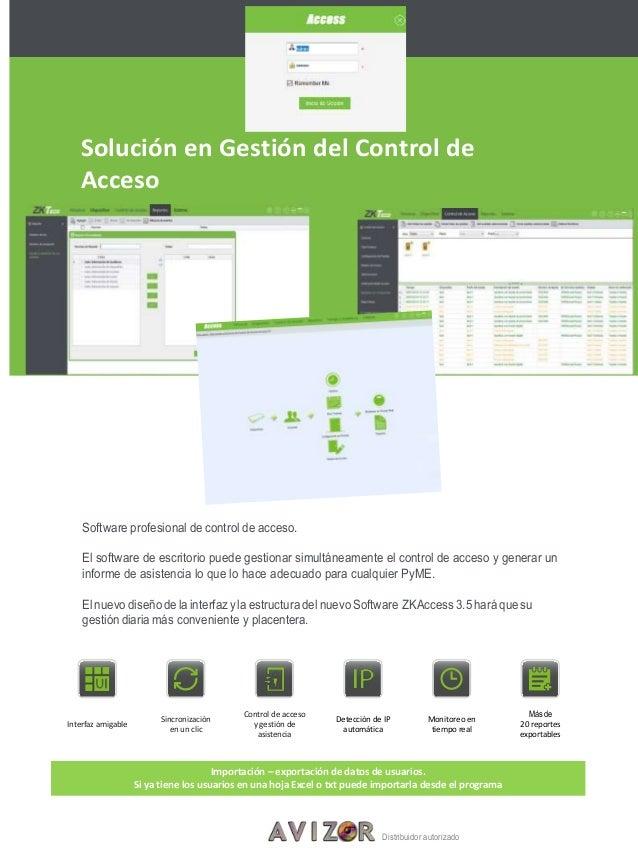 Solución en Gestión del Control de Acceso Software profesional de control de acceso. El software de escritorio puede gesti...