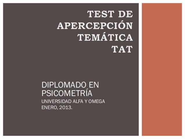 DIPLOMADO ENPSICOMETRÍAUNIVERSIDAD ALFA Y OMEGAENERO, 2013.
