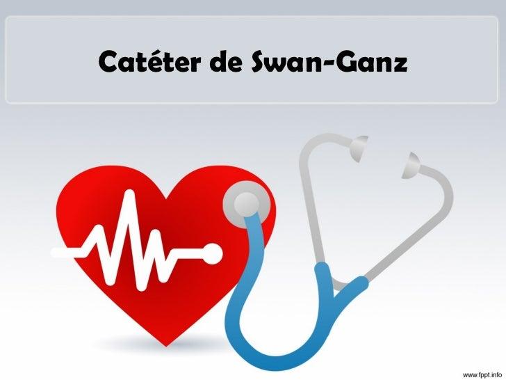 Catéter de Swan-Ganz