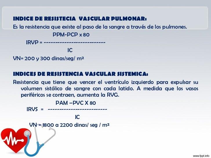 INDICE DE TRABAJO VENTRICULAR IZQUIERDOEste parámetro refleja el trabajo realizado por el ventrículo para    eyectar la sa...