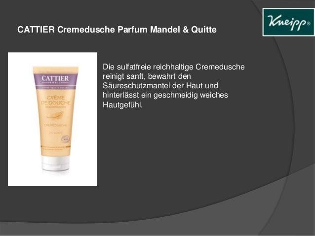 CATTIER Cremedusche Parfum Mandel & Quitte  Die sulfatfreie reichhaltige Cremedusche  reinigt sanft, bewahrt den  Säuresch...