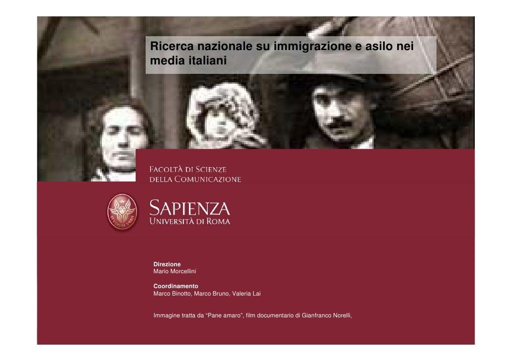 Ricerca nazionale su immigrazione e asilo nei media italiani     Direzione Mario Morcellini  Coordinamento Marco Binotto, ...