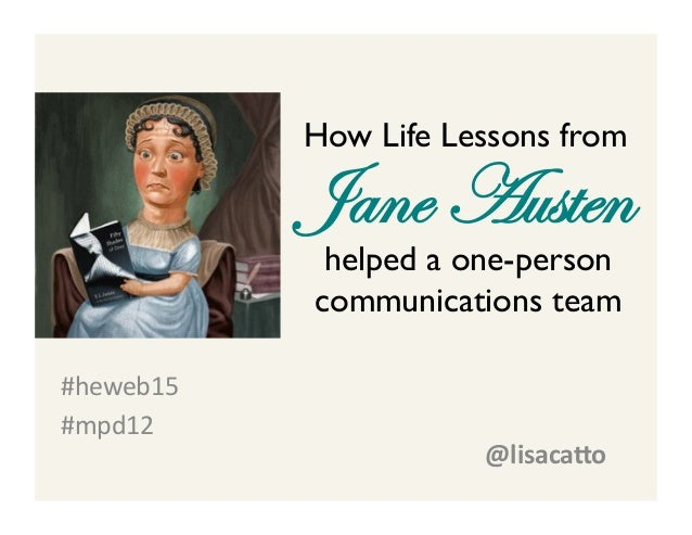 Jane Austen #heweb15     #mpd12     How Life Lessons from