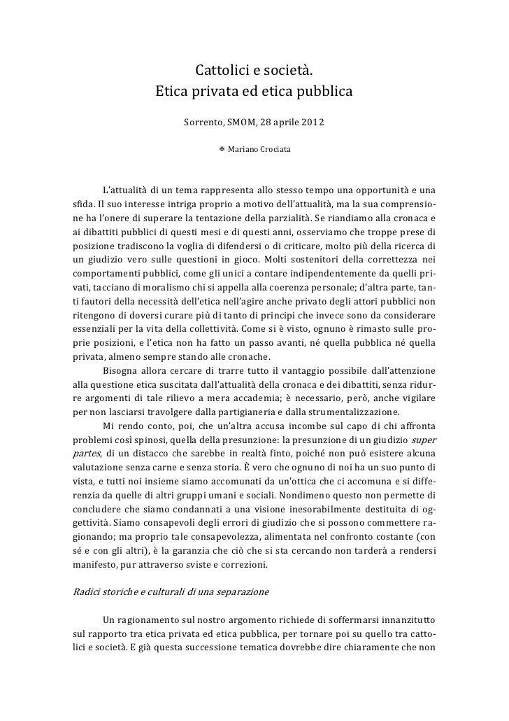 Cattolici e società.                    Etica privata ed etica pubblica                           Sorrento, SMOM, 28 april...