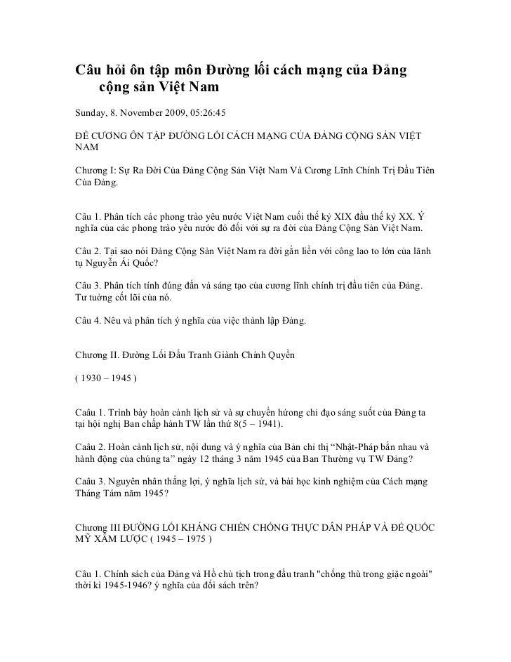 Câu hỏi ôn tập môn Đường lối cách mạng của Đảng   cộng sản Việt NamSunday, 8. November 2009, 05:26:45ĐỀ CƯƠNG ÔN TẬP ĐƯỜNG...