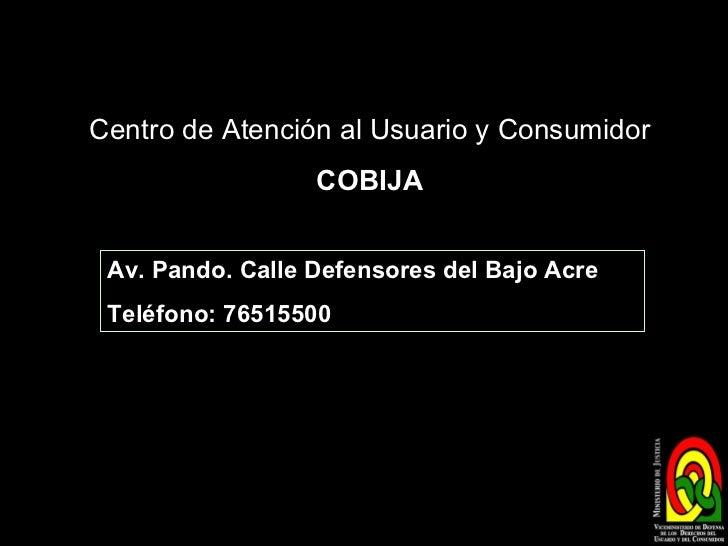 Centros de atenci n al usuario y consumidor en bolivia for Telefono oficina del consumidor