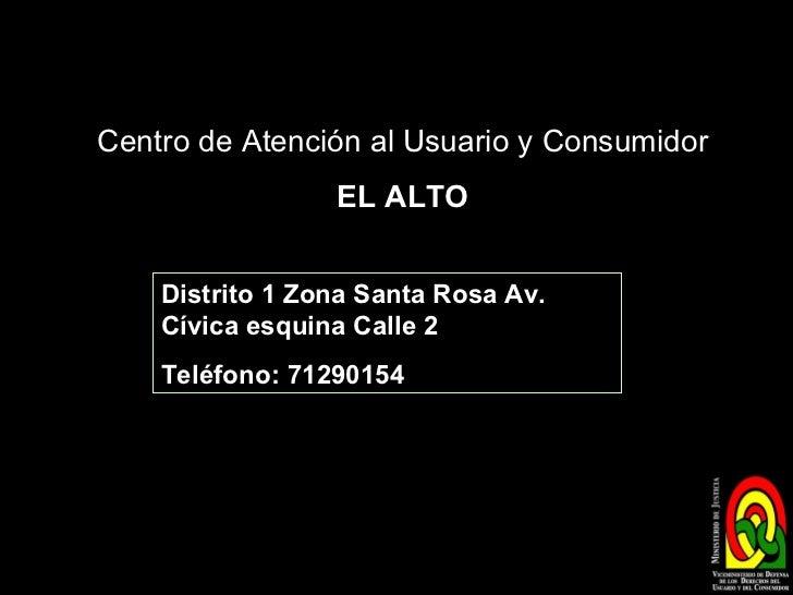 Centros de atenci n al usuario y consumidor en bolivia - Oficina atencion al consumidor ...