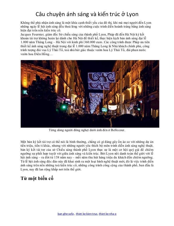 Câu chuyện ánh sáng và kiến trúc ở LyonKhông thể phủ nhận ánh sáng là một khía cạnh thiết yếu của đô thị, khi mà mọi người...