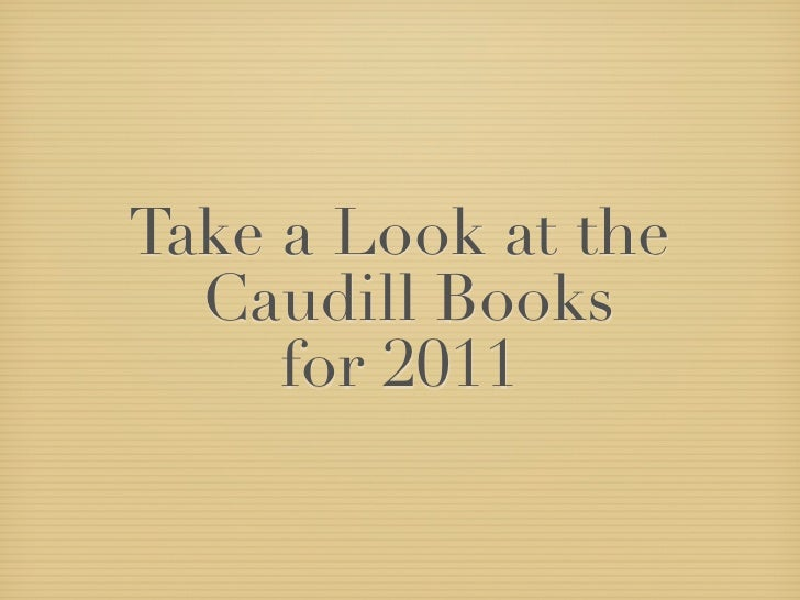 Take a Look at the   Caudill Books      for 2011