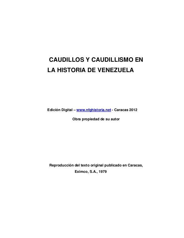 Caudillos Y Caudillismo En La Historia De Venezuela 1830