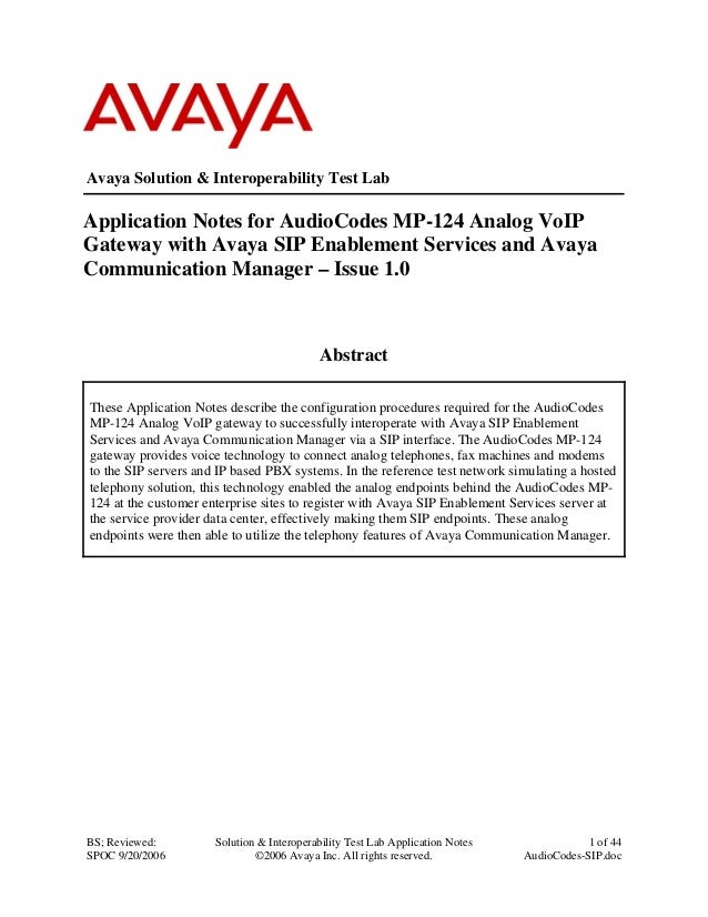 BS; Reviewed: SPOC 9/20/2006 Solution & Interoperability Test Lab Application Notes ©2006 Avaya Inc. All rights reserved. ...