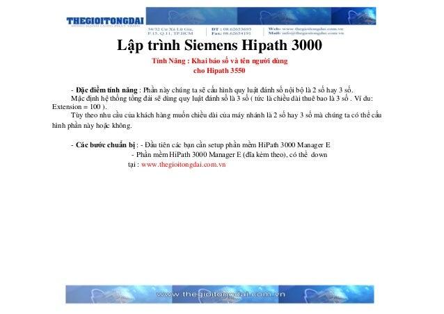 Lập trình Siemens Hipath 3000 Tính Năng : Khai báo số và tên người dùng cho Hipath 3550 - Đặc điểm tính năng : Phần này ch...