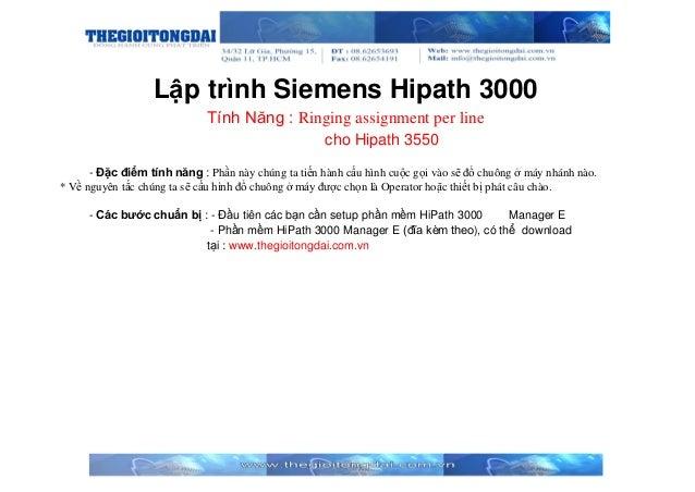 Lập trình Siemens Hipath 3000 Tính Năng : Ringing assignment per line cho Hipath 3550 - Đặc điểm tính năng : Phần này chún...