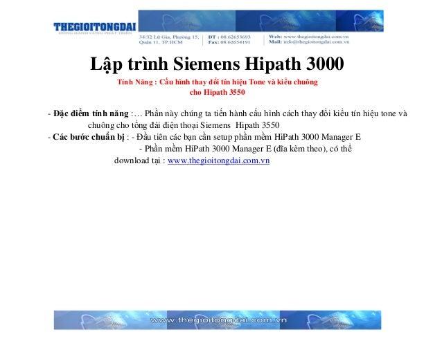 Lập trình Siemens Hipath 3000 Tính Năng : Cấu hình thay đổi tín hiệu Tone và kiểu chuông cho Hipath 3550 - Đặc điểm tính n...