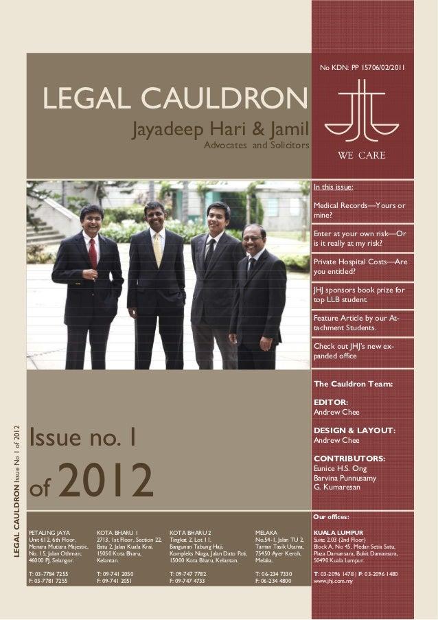 No KDN: PP 15706/02/2011                                         LEGAL CAULDRON                                           ...