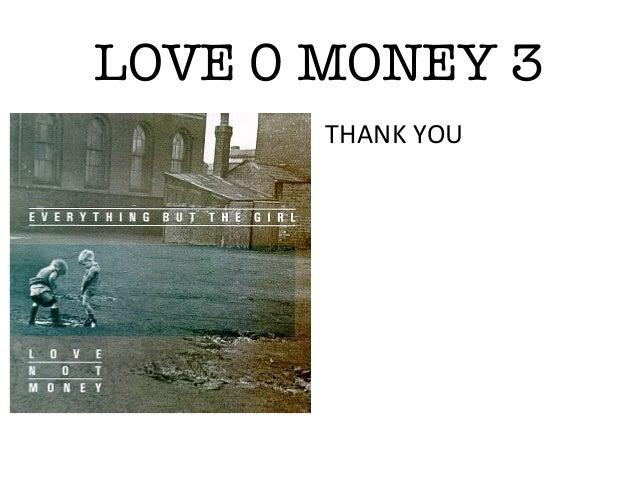 LOVE 0 MONEY 3THANK YOU