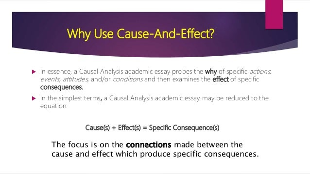 causal analysis essay 6 why use cause and effect