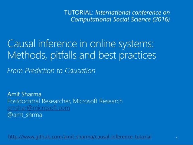 amshar@microsoft.com 1http://www.github.com/amit-sharma/causal-inference-tutorial