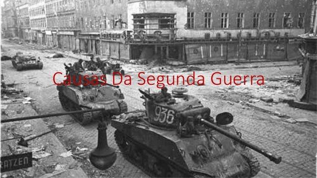 Causas Da Segunda Guerra