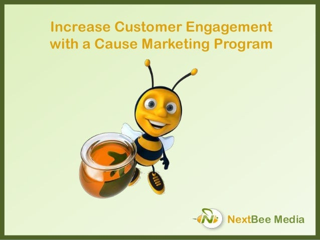 NextBee Media Increase Customer Engagement with a Cause Marketing Program
