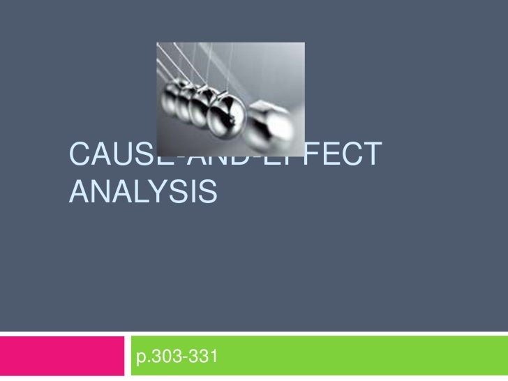 Cause-and-effect analysis<br />p.303-331<br />