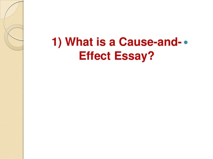 Writing a cause and effect essay