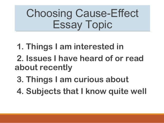 cause or effect essay subjects