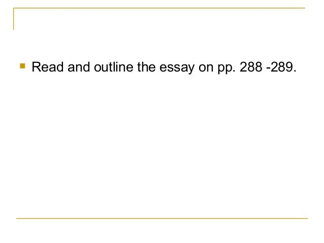 cause effect writing  and outline the essay on pp 288 289