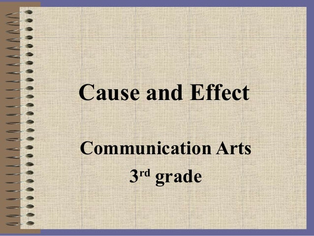 Cause and Effect Communication Arts 3rd grade