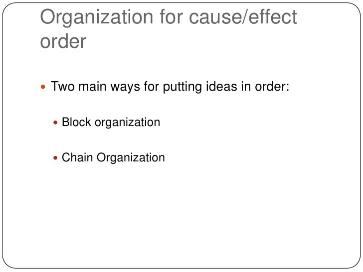 cause and effect essay  4 organization for cause effect