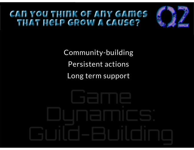 Causebuilding #GamesFTW